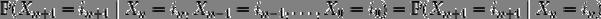 Описание: \mathbb{P}(X_{n+1} = i_{n+1} \mid X_n = i_n, X_{n-1} = i_{n-1},\ldots, X_0 = i_0) = \mathbb{P}(X_{n+1} = i_{n+1} \mid X_n = i_n)